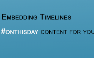 Embedding Timelines – On this day content